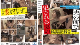 TUE-072 Wife's Gang [Censored] Recorded In Front Of Her Husband