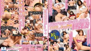 BDSR-381 A Big Busty Wife Who Is Pushed By A Man Who Does Not Like It And Has Sex Inside, 4 Hours!