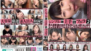 KAGP-091 Simple Good 2 Blow 2 Amateur Girls 11 To Blow While Making Naughty Sound Naughty But Normal Girl Looks