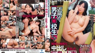 DVDMS 426 NTR Busty Married Woman Who Was Cum Over And Over And Over By Male Bo…