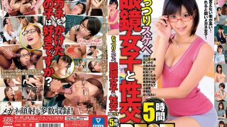 DVAJ-480 Sexual Intercourse BEST 5 Hours With Moody Lewd Glasses Girls…