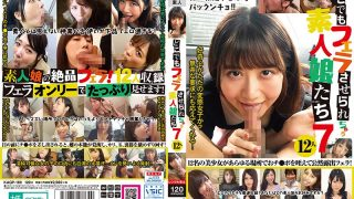 KAGP-169 Amateur Girls Who Will Be Blow Everywhere 7 12 People…